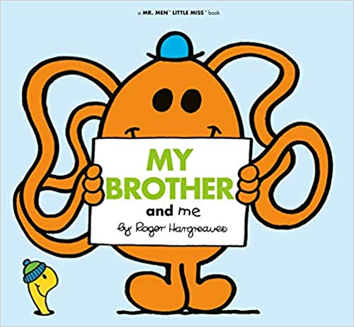 My Brother and Me (Mr. Men and Little Miss)  - Paperback